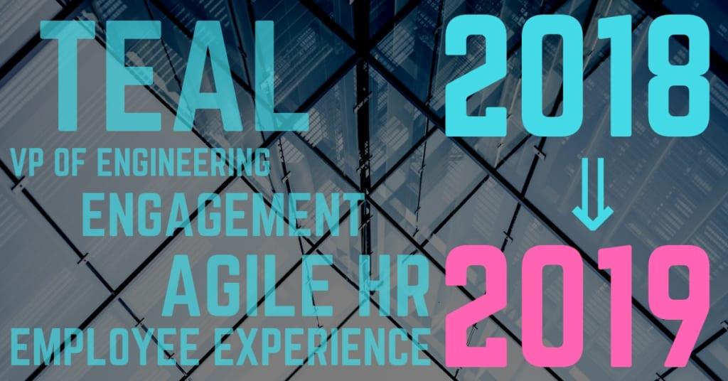ティール組織、VPoE、EX…2018年の「マネジメント変革」トレンドを徹底解説!