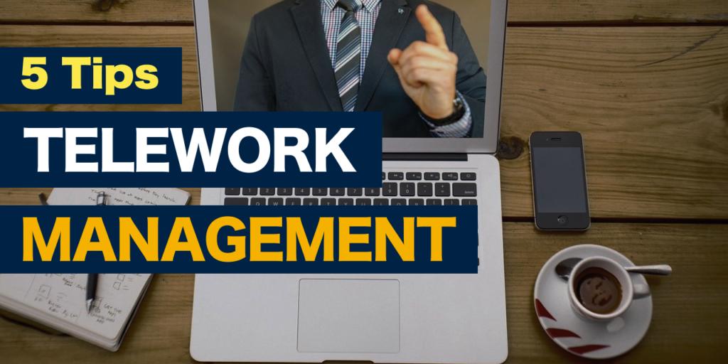 優秀な人材の離職を防ぐ!「テレワーク・マネジメント」5つのコツを紹介【事例8社】